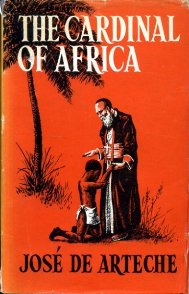 Image for THE CARDINAL OF AFRICA Charles Lavigerie, Founder of the White Fathers
