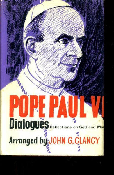 Image for POPE PAUL VI: DIALOGUES Reflections on God and Man
