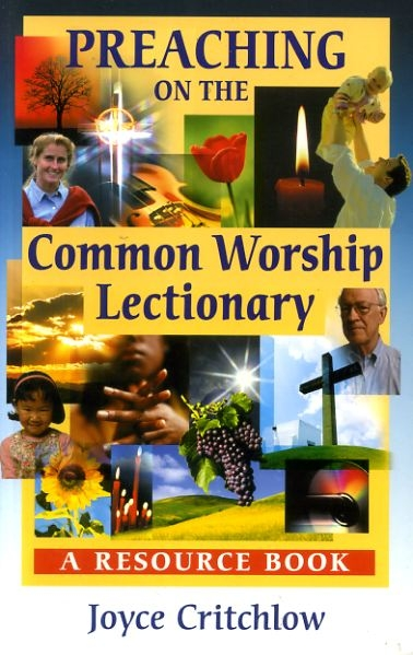 Image for Preaching the Common Worship Lectionar : A Resource Book