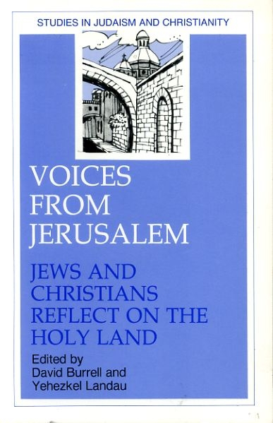 Image for VOICES FROM JERUSALEM Jews and Christians reflect on the Holy Land