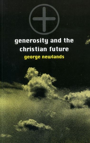 Image for GENEROSITY AND THE CHRISTIAN FUTURE