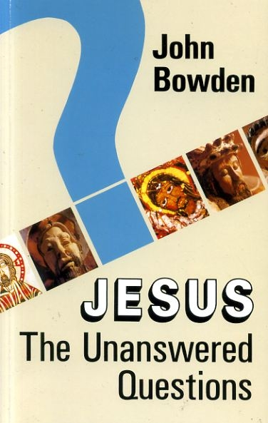 Image for JESUS the unanswered questions