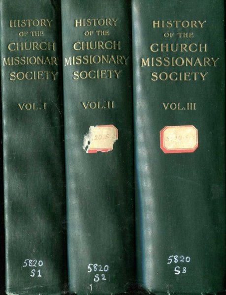 Image for THE HISTORY OF THE CHURCH MISSIONARY SOCIETY its environment, its men and its work (three volumes)