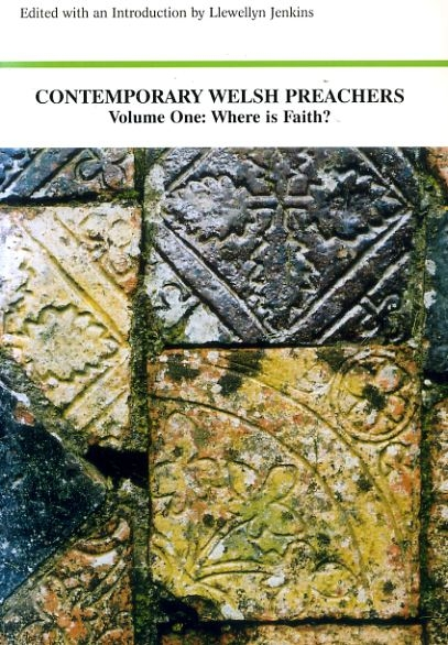 Image for CONTEMPORARY WELSH PREACHERS Volume One: Where is Faith?