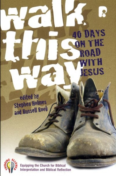 Image for WALK THIS WAY 40 Days on the road with Jesus