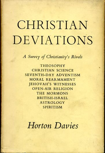 Image for CHRISTIAN DEVIATIONS essays in defence of the Christian Faith