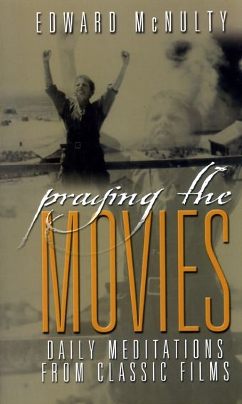 Image for PRAYING THE MOVIES Daily Meditations from Classic Films