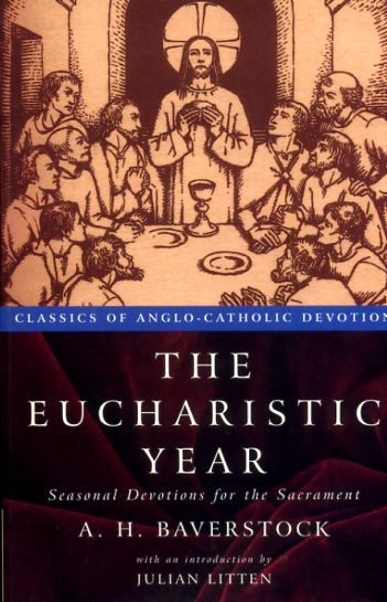 Image for THE EUCHARISTIC YEAR seasonal devotions for the Sacrament