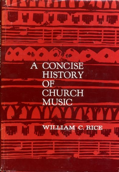 Image for A CONCISE HISTORY OF CHURCH MUSIC