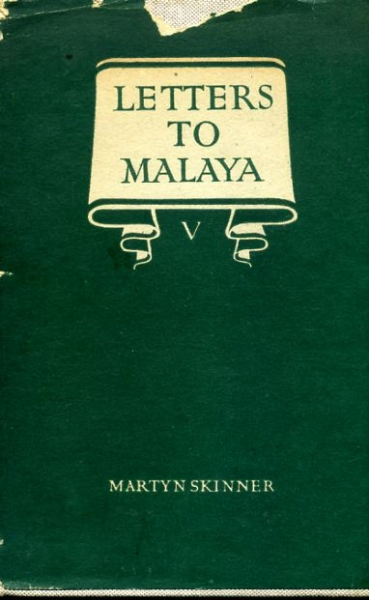 Image for LETTERS TO MALAYA V written from England to Alexander Nowell M.C.S. of Ipoh