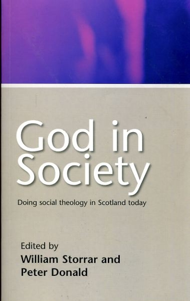 Image for GOD IN SOCIETY, doing social theology in Scotland today