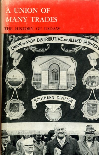 Image for A UNION OF MANY TRADES the history of USDAW