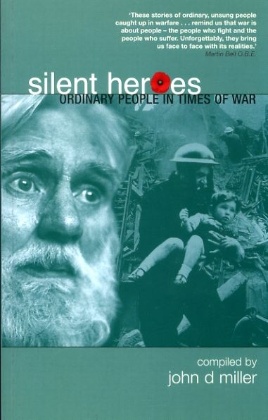 Image for SILENT HEROES ordinary people in times of war