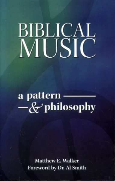Image for BIBLICAL MUSIC a pattern and a philosophy