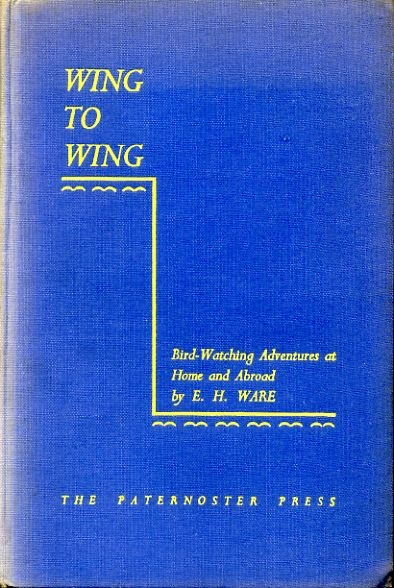 Image for WING TO WING Bird-watching adventures at home and abroad with the R.A.F.