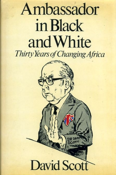 Image for AMBASSADOR IN BLACK AND WHITE thirty years of changing Africa