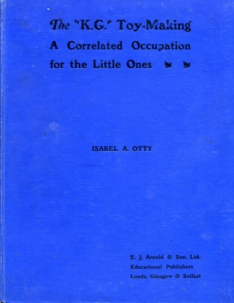 "Image for THE ""K.G."" TOY-BOX a correlated occupation including an original Fairy tale and Rhymes for the little ones"