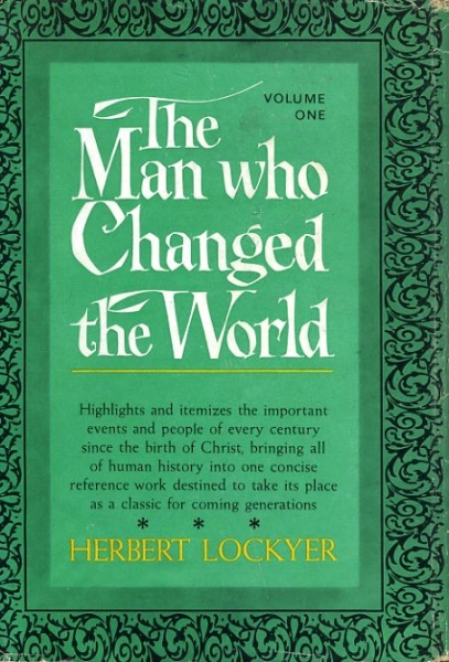 Image for THE MAN WHO CHANGED THE WORLD or Conquests of Christ Through the Centuries (two volumes)