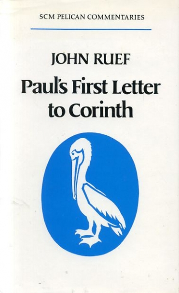 Image for Paul's First Letter to Corinth (Pelican NT commentaries)