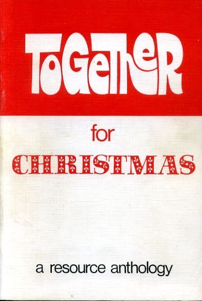 Image for TOGETHER FOR CHRISTMAS a resoruce anthology