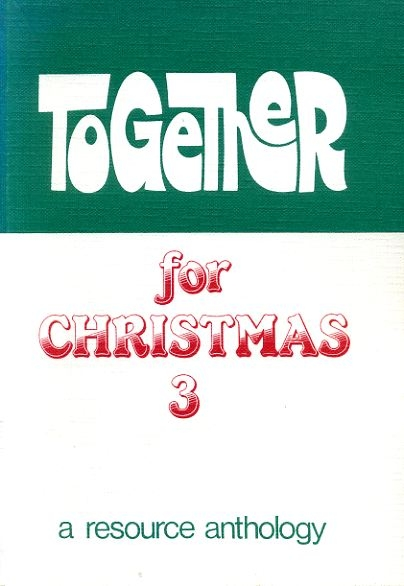 Image for TOGETHER FOR CHRISTMAS 3 a resoruce anthology