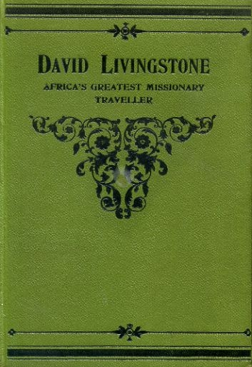 Image for DAVID LIVINGSTONE the factory lad who became Africa's greatest missionary