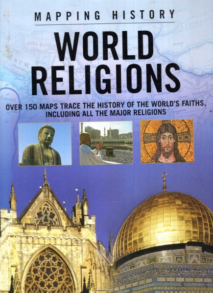 Image for MAPPING HISTORY: WORLD RELIGIONS