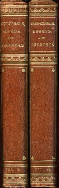 Image for CATHEDRALS ABBEYS AND CHURCHES OF ENGLAND AND WALES, descriptive, historical, pictorial (two volumes)