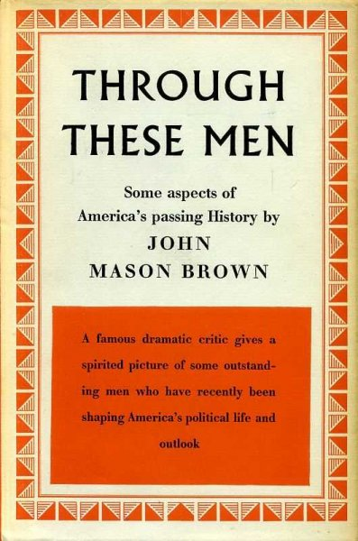 Image for THROUGH THESE MEN some aspects of America's passing history