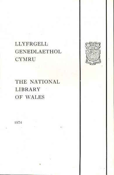 Image for THE NATIONAL LIBRARY OF WALES a brief summary of its history and activities: LLYFRGELL GENEDLAETHOL CYMRU