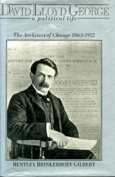 Image for DAVID LLOYD GEORGE a political life The Architect of Cahnge 1863-1912