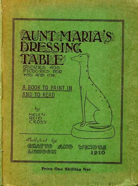 Image for AUNT MARIA'S DRESSING TABLE Stories and Pictures for you and me, A Book to Paint and to Read