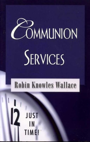 Image for COMMUNION SERVICES Just in Time!