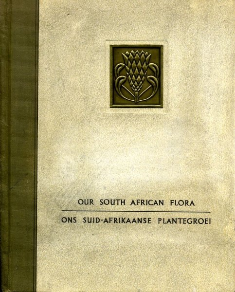 Image for OUR SOUTH AFRICA FLORA/ ONS SUID-AFRIKAANSE PLANTEGROEI