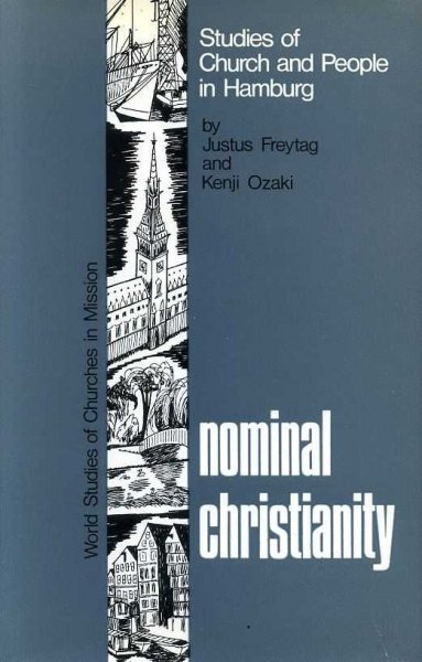 Image for NOMINAL CHRISTIANITY, studies of church and people in Hamburg