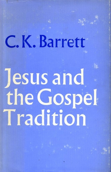 Image for JESUS AND THE GOSPEL TRADITION