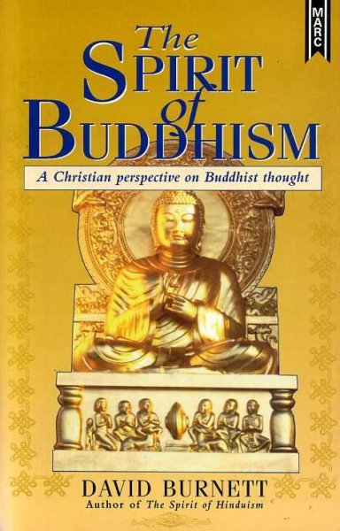 Image for THE SPIRIT OF BUDDHISM a Christian perspective on Budhhist thought