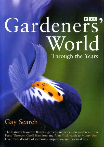 Image for GARDENERS' WORLD THROUGH THE YEARS