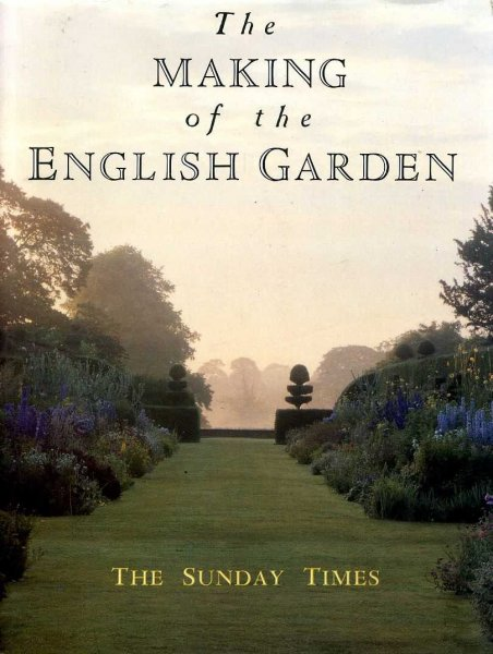 Image for THE MAKING OF THE ENGLISH GARDEN