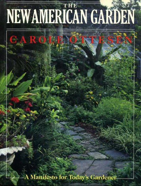 Image for THE NEW AMERICAN GARDEN a manifesto for today's gardener