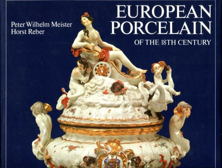 Image for EUROPEAN PORCELAIN OF THE 18TH CENTURY