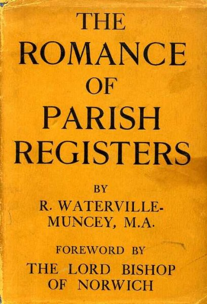 Image for THE ROMANCE OF PARISH REGISTERS