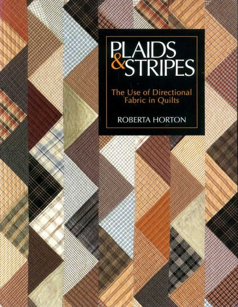 Image for PLAIDS & STRIPES the use of Directional Fabric in Quilts