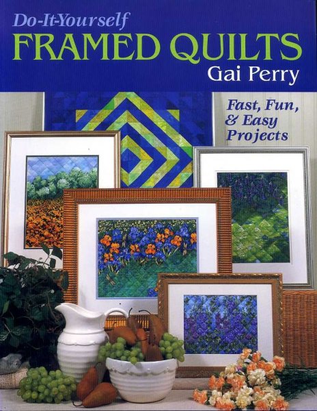 Image for DO-IT-YOURSELF FRAMED QUILTS Fast, Fun & Easy Projects