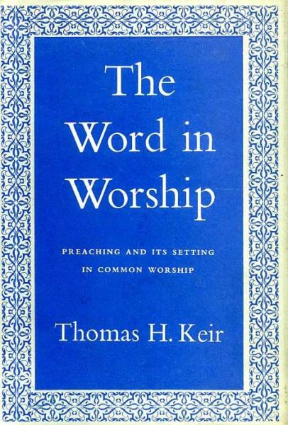 Image for THE WORD IN WORSHIP preaching in its setting in common worship
