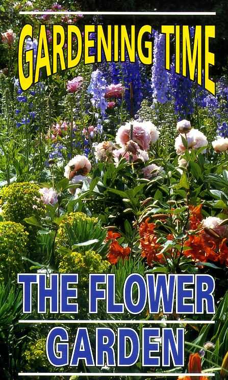 Image for GARDENING TIME: THE FLOWER GARDEN