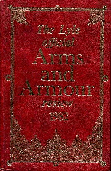Image for The Lyle Official Arms and Armour Review : 1982