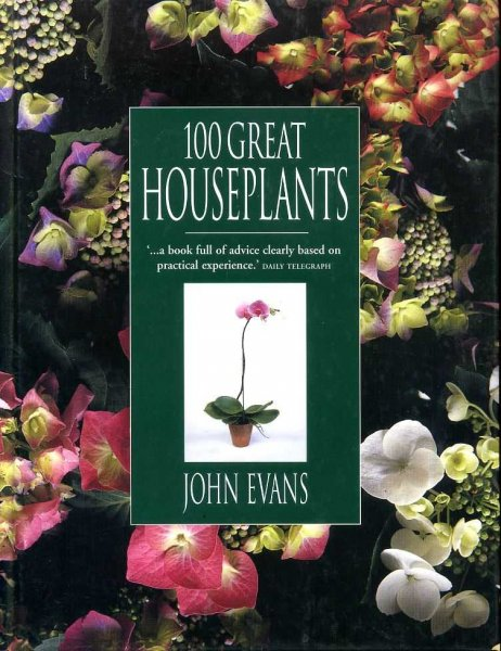 Image for 100 GREAT HOUSEPLANTS