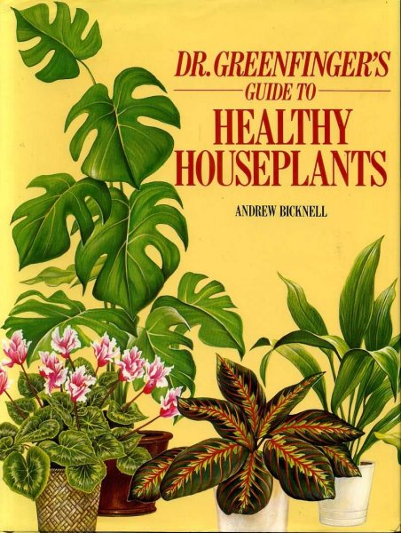 Image for DR GREENFINGER'S GUIDE TO HEALTHY HOUSEPLANTS