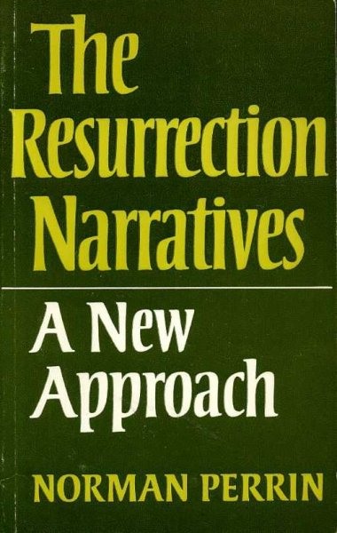 Image for THE RESURRECTION NARRATIVES A New Approach